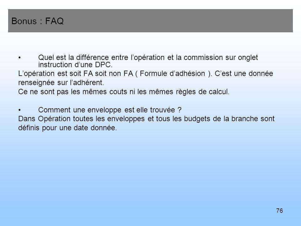 Bonus : FAQ Quel est la différence entre l'opération et la commission sur onglet instruction d'une DPC.