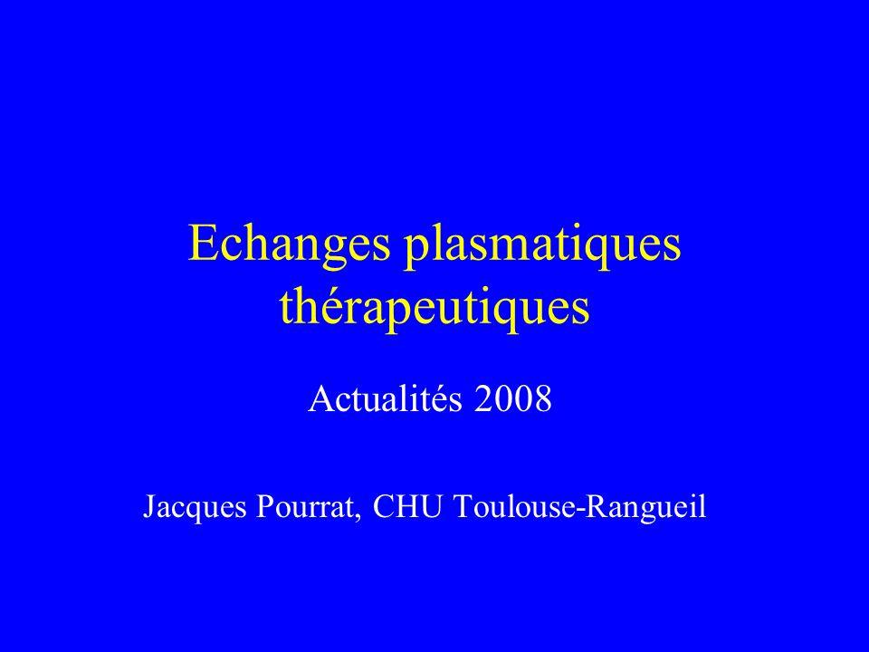 Echanges plasmatiques thérapeutiques