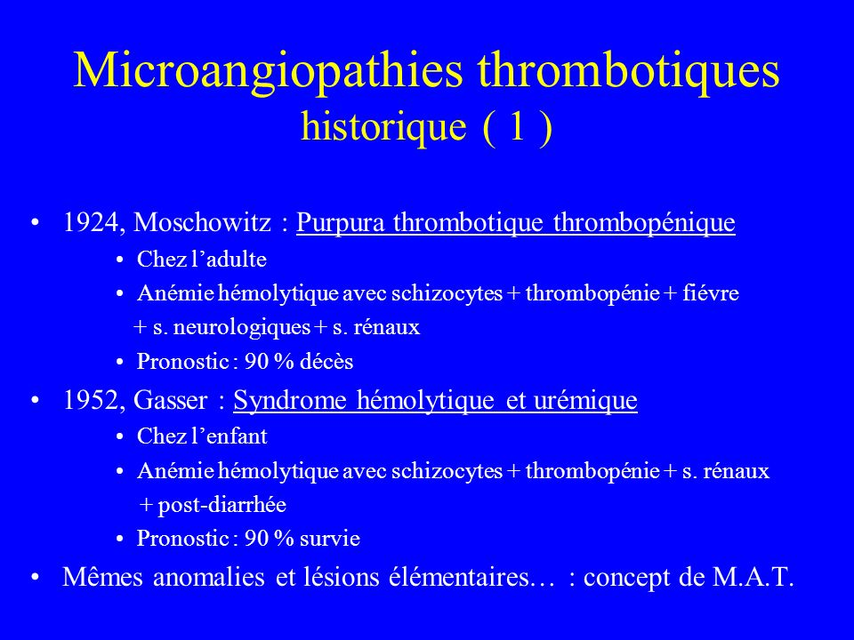 Microangiopathies thrombotiques historique ( 1 )