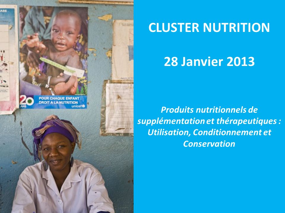 CLUSTER NUTRITION 28 Janvier 2013
