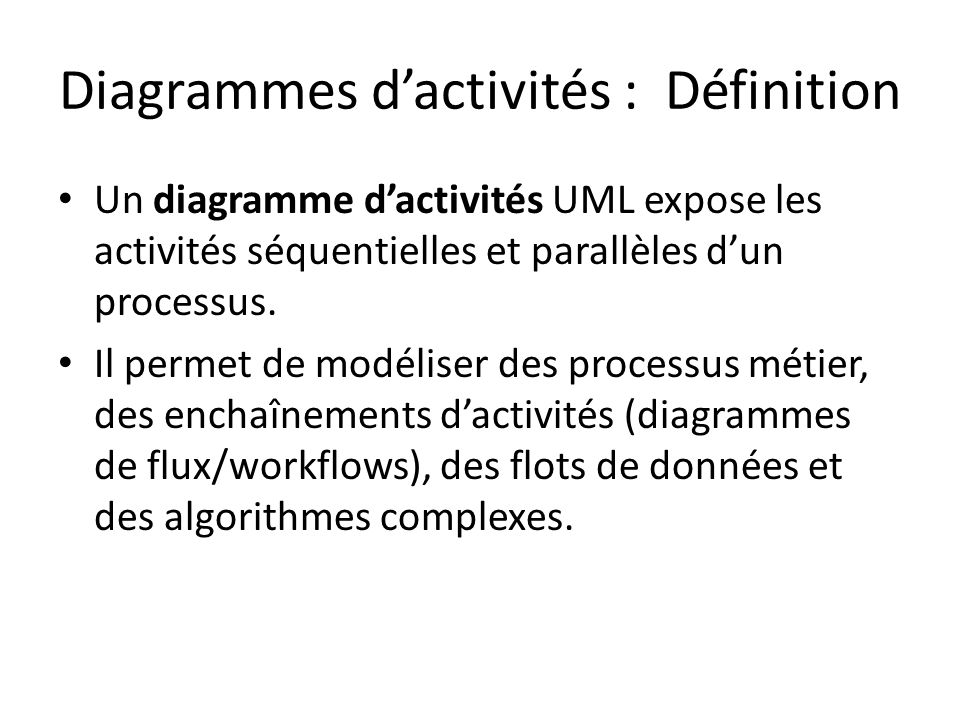 Diagrammes d'activités : Définition