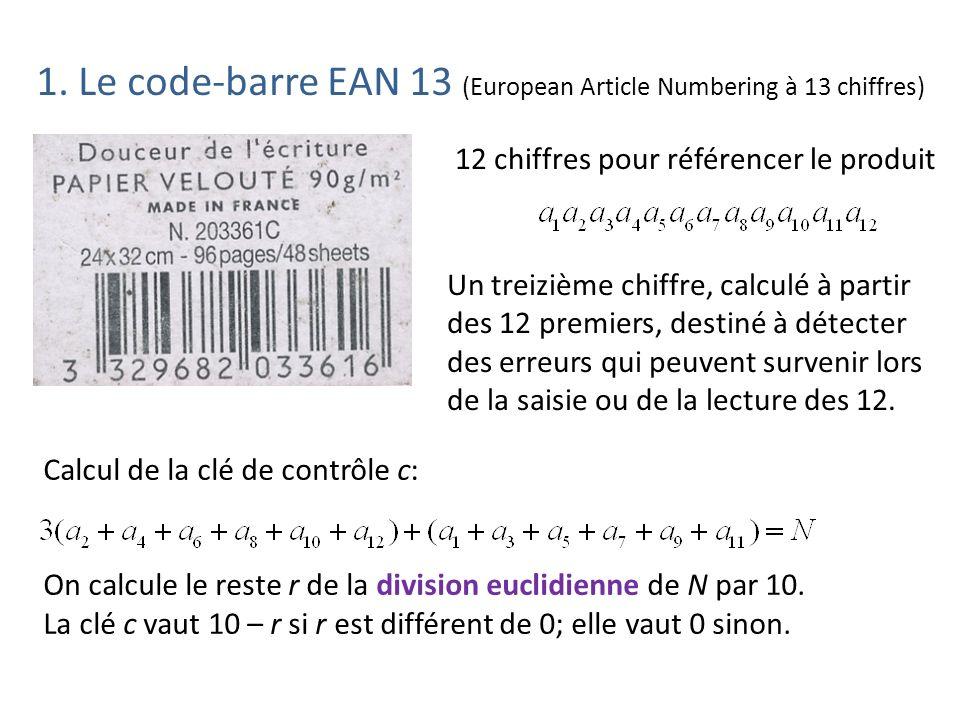 1. Le code-barre EAN 13 (European Article Numbering à 13 chiffres)