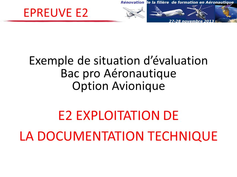 E2 EXPLOITATION DE LA DOCUMENTATION TECHNIQUE