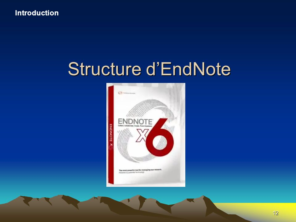 Introduction Structure d'EndNote
