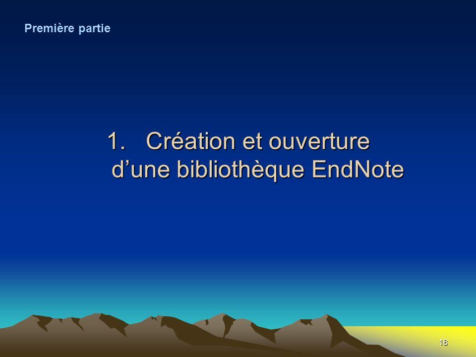 Création et ouverture d'une bibliothèque EndNote