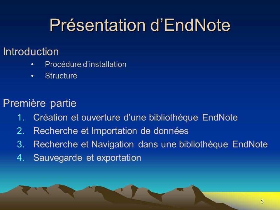Présentation d'EndNote