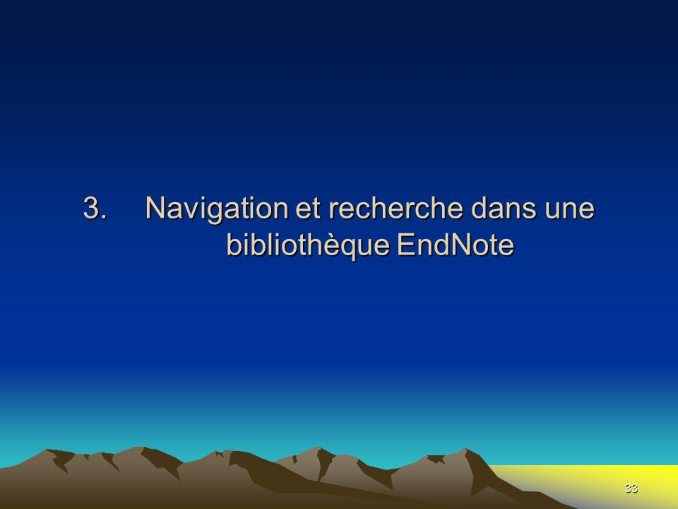 Navigation et recherche dans une bibliothèque EndNote