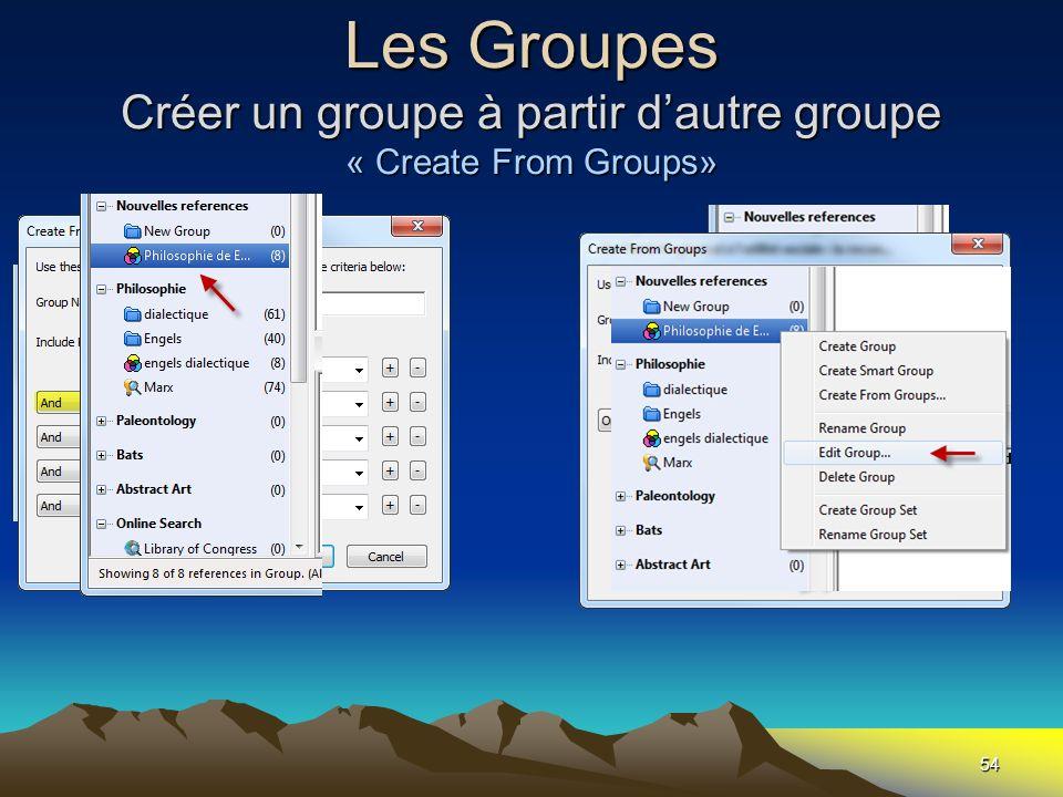 Les Groupes Créer un groupe à partir d'autre groupe « Create From Groups»