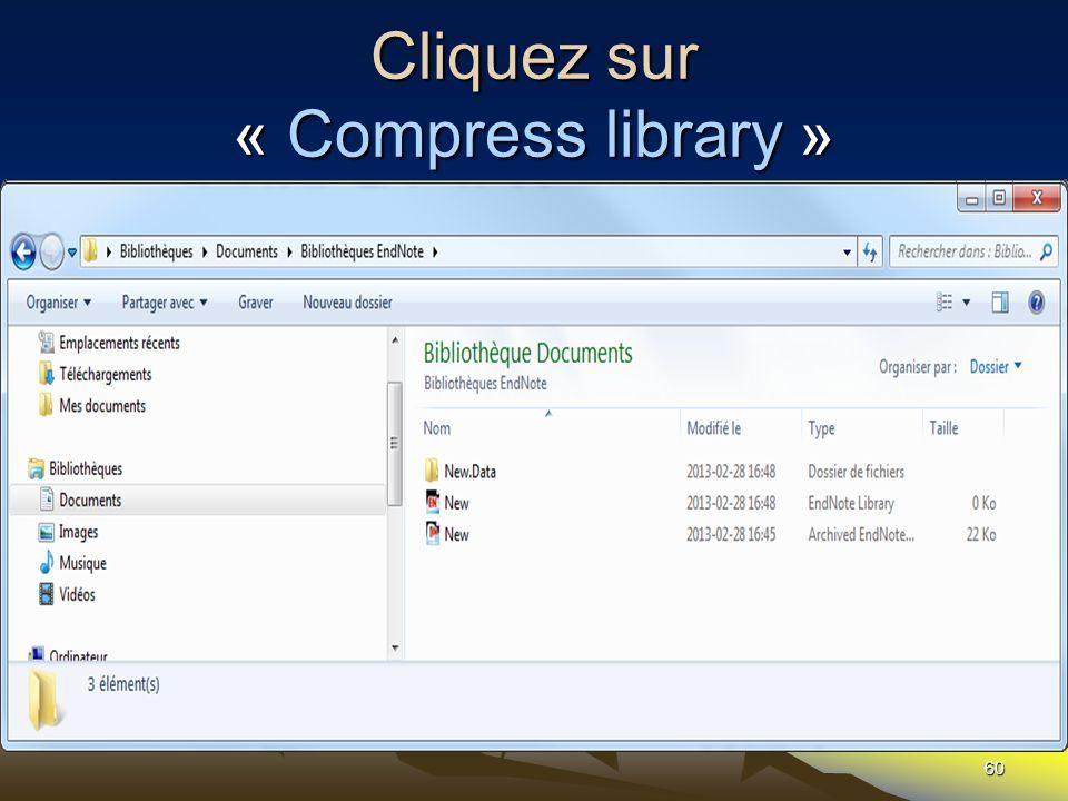 Cliquez sur « Compress library »
