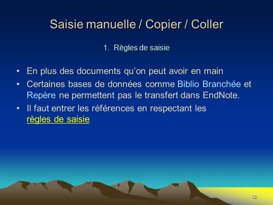 Saisie manuelle / Copier / Coller