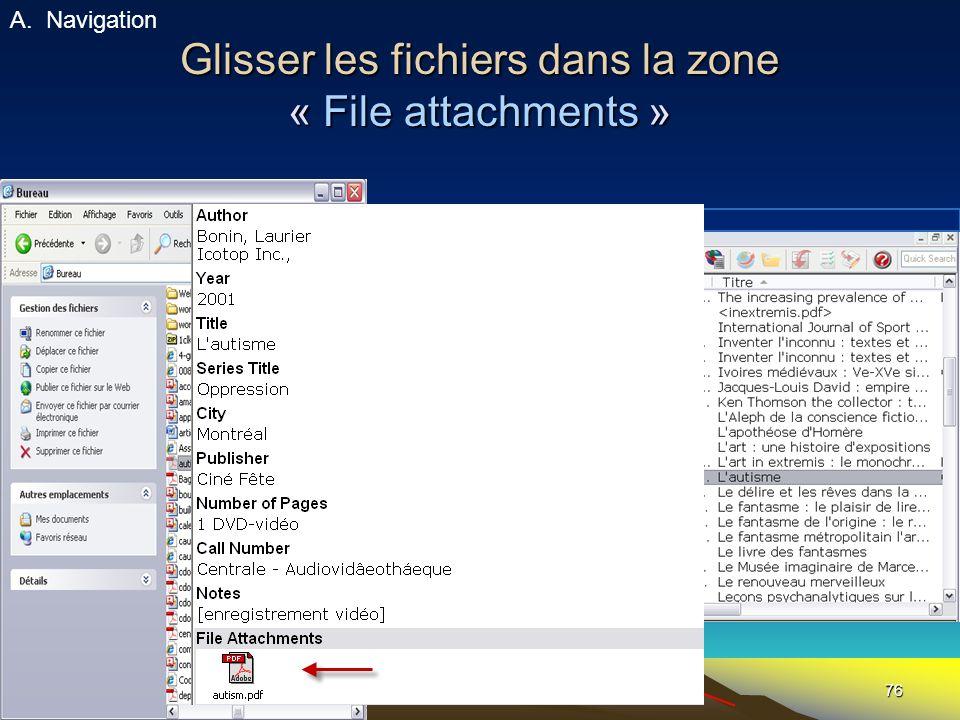 Glisser les fichiers dans la zone « File attachments »