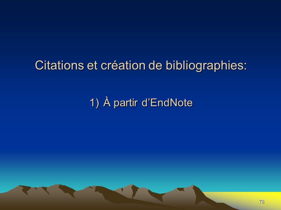 Citations et création de bibliographies: 1) À partir d'EndNote