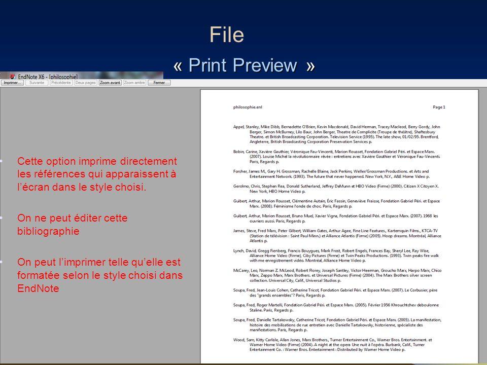 File « Print Preview » Cette option imprime directement les références qui apparaissent à l'écran dans le style choisi.