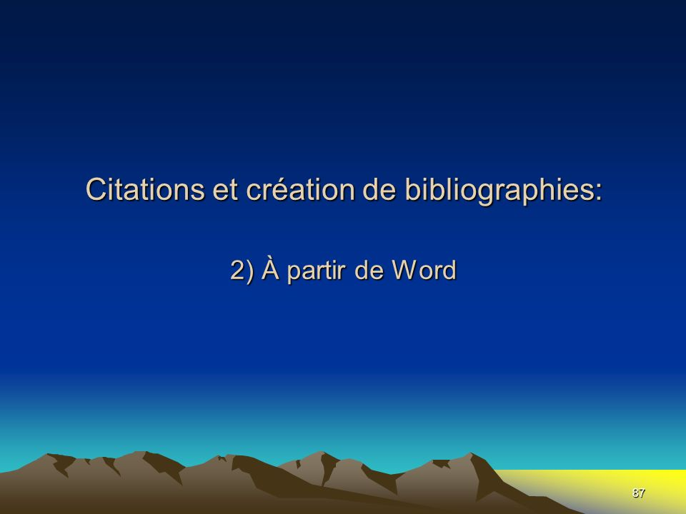 Citations et création de bibliographies: 2) À partir de Word