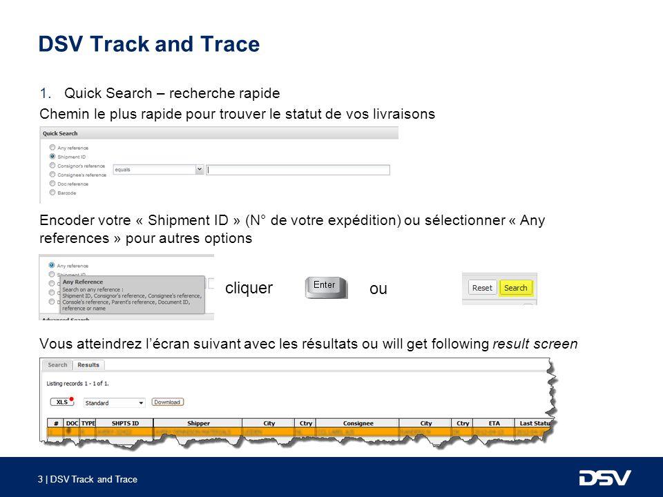DSV Track and Trace cliquer ou Quick Search – recherche rapide