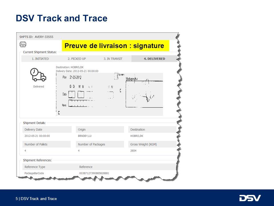 DSV Track and Trace Preuve de livraison : signature
