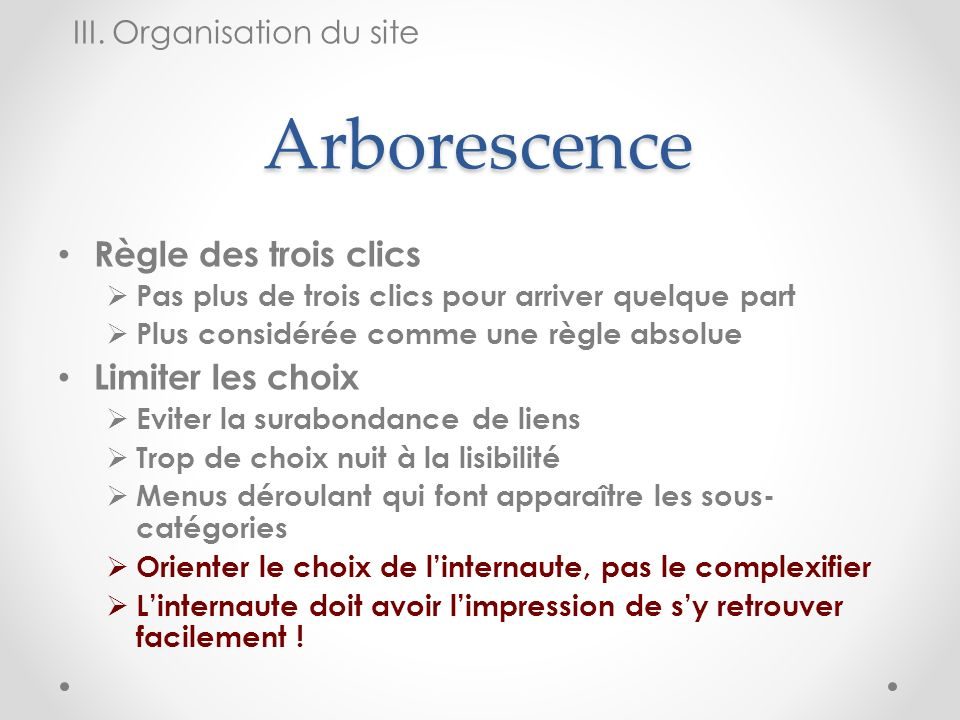Arborescence Règle des trois clics Limiter les choix
