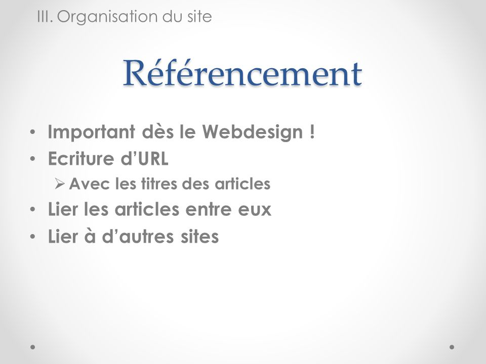 Référencement Important dès le Webdesign ! Ecriture d'URL
