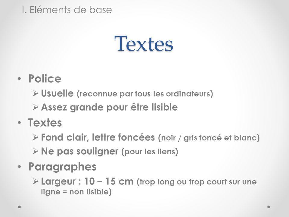 Textes Police Textes Paragraphes I. Eléments de base