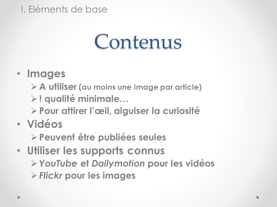 Contenus Images Vidéos Utiliser les supports connus