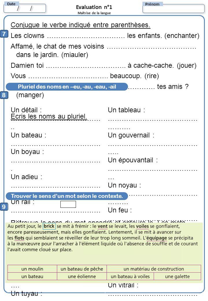Conjugue le verbe indiqué entre parenthèses.