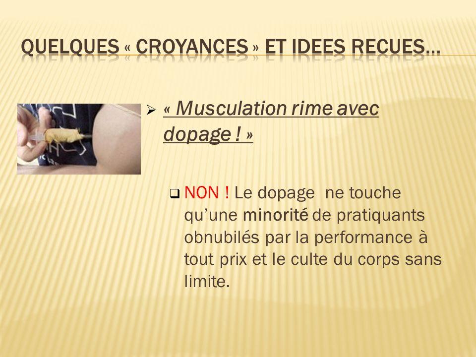 QUELQUES « CROYANCES » ET IDEES RECUES…