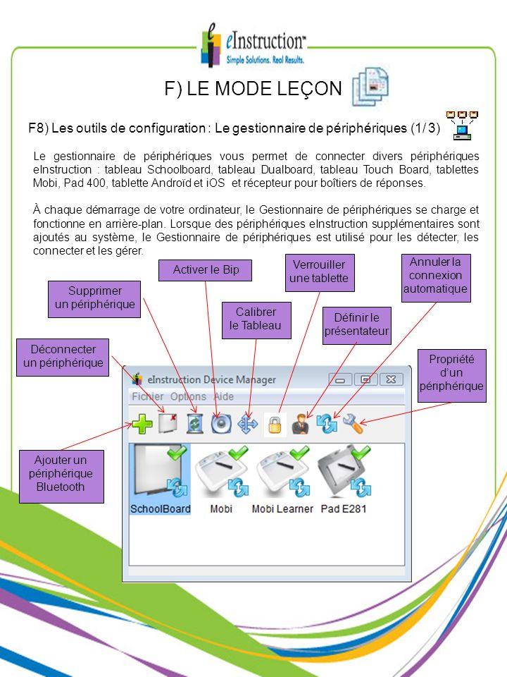 F) LE MODE LEÇONF8) Les outils de configuration : Le gestionnaire de périphériques (1/ 3)