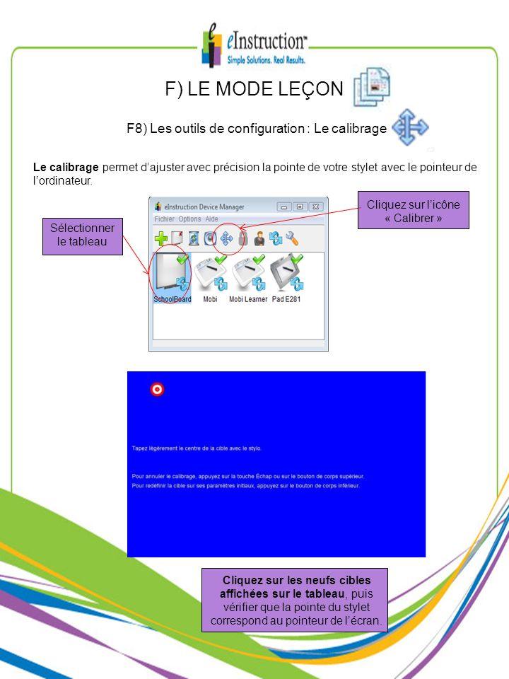 F) LE MODE LEÇON F8) Les outils de configuration : Le calibrage