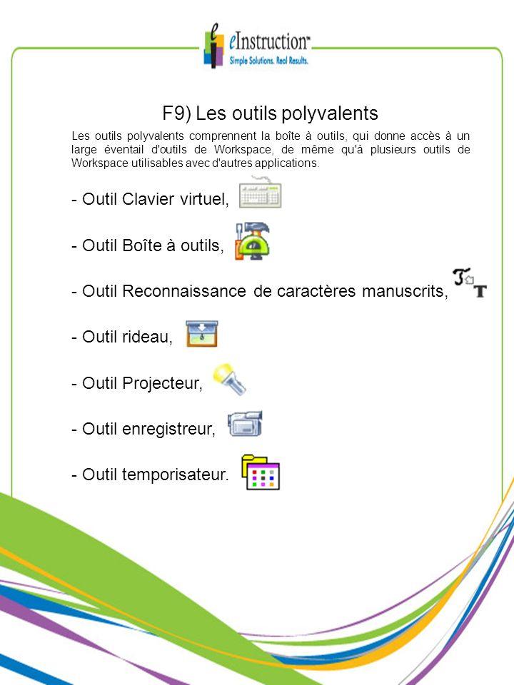 F9) Les outils polyvalents