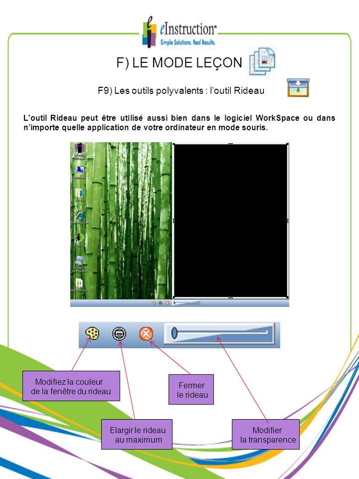 F9) Les outils polyvalents : l'outil Rideau