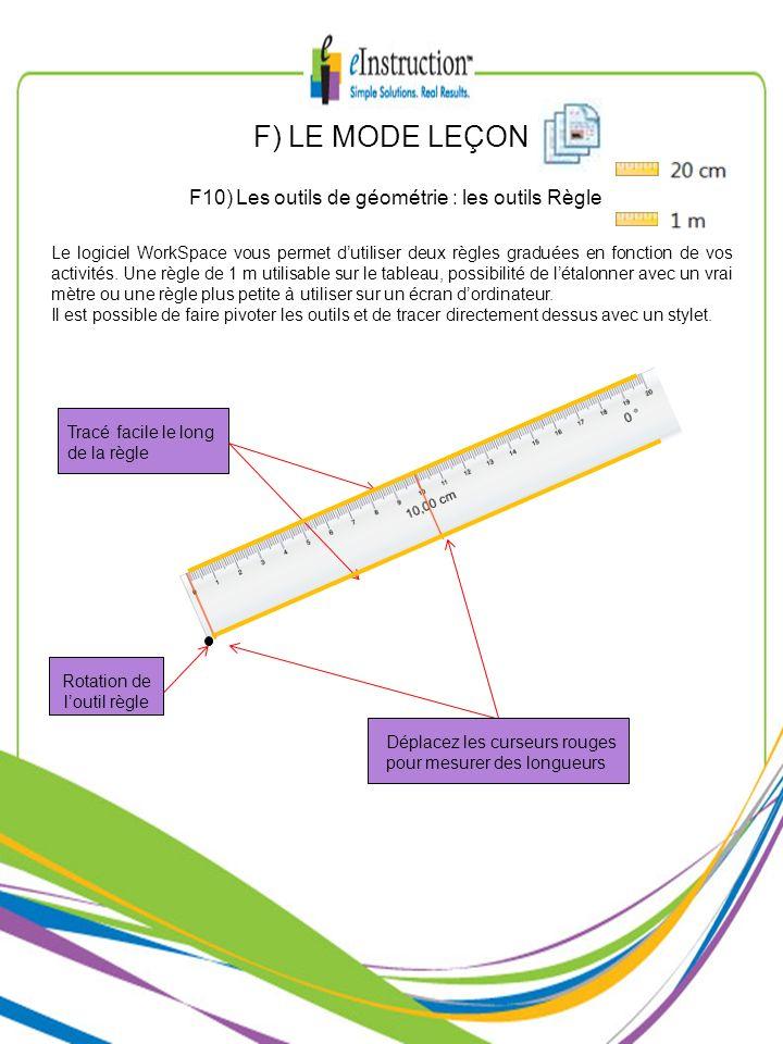 F) LE MODE LEÇON F10) Les outils de géométrie : les outils Règle