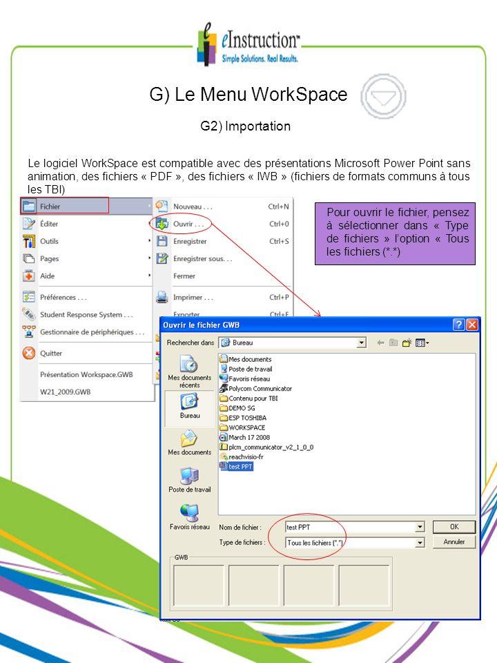 G) Le Menu WorkSpace G2) Importation