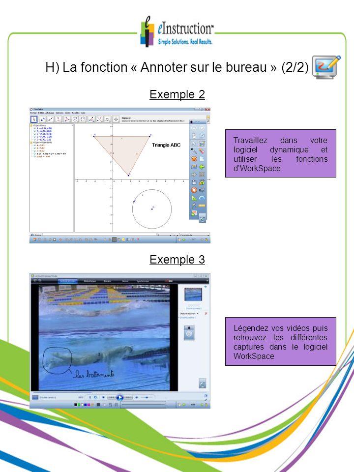 H) La fonction « Annoter sur le bureau » (2/2)