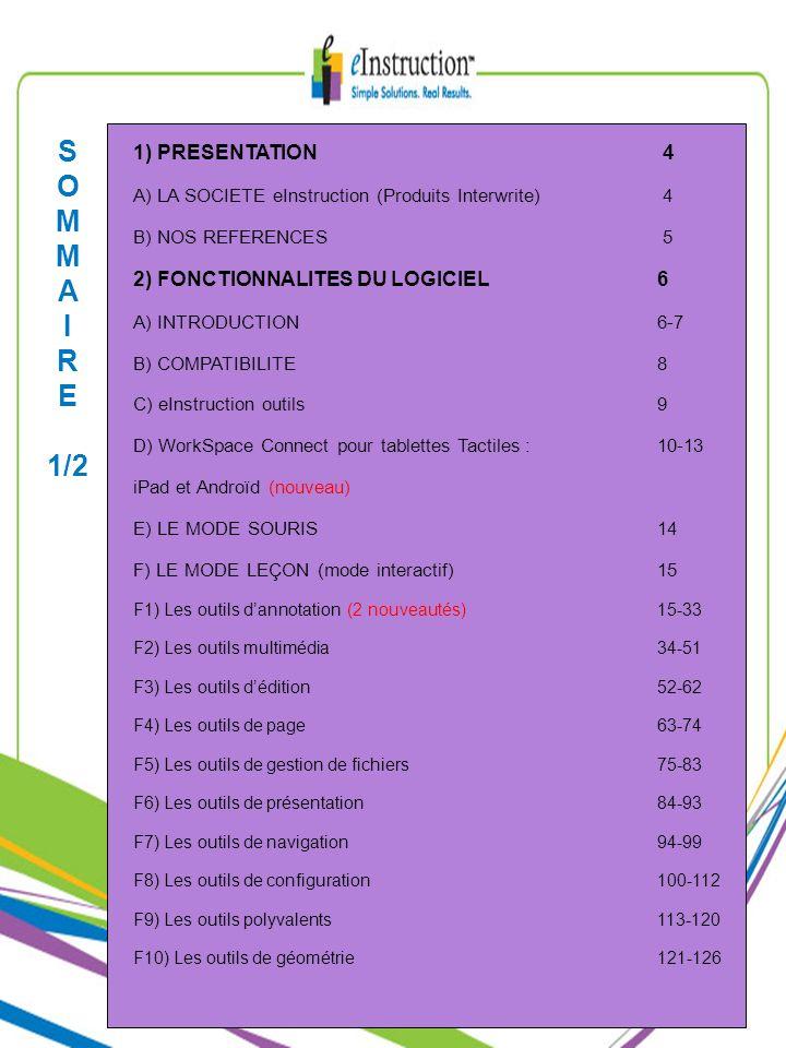 S O M A I R E 1/2 1) PRESENTATION 4 2) FONCTIONNALITES DU LOGICIEL 6