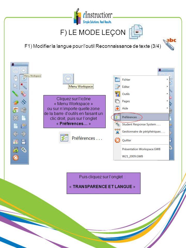 F) LE MODE LEÇON F1) Modifier la langue pour l'outil Reconnaissance de texte (3/4) Cliquez sur l'icône.