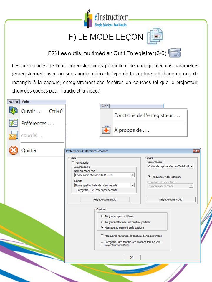 F2) Les outils multimédia : Outil Enregistrer (3/6)
