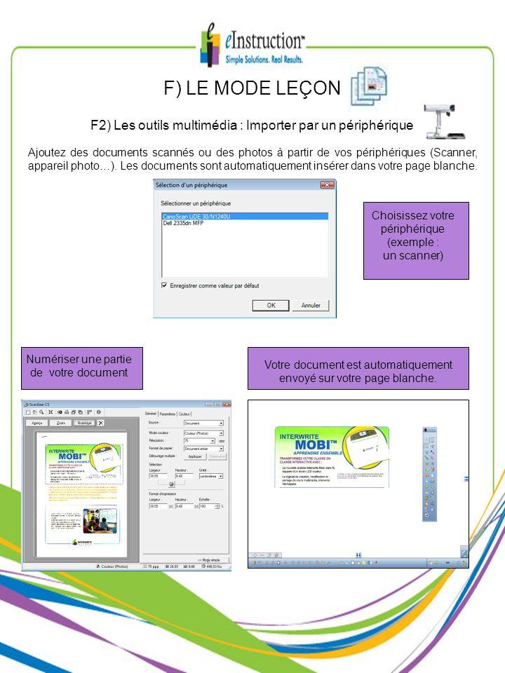 F) LE MODE LEÇON F2) Les outils multimédia : Importer par un périphérique.