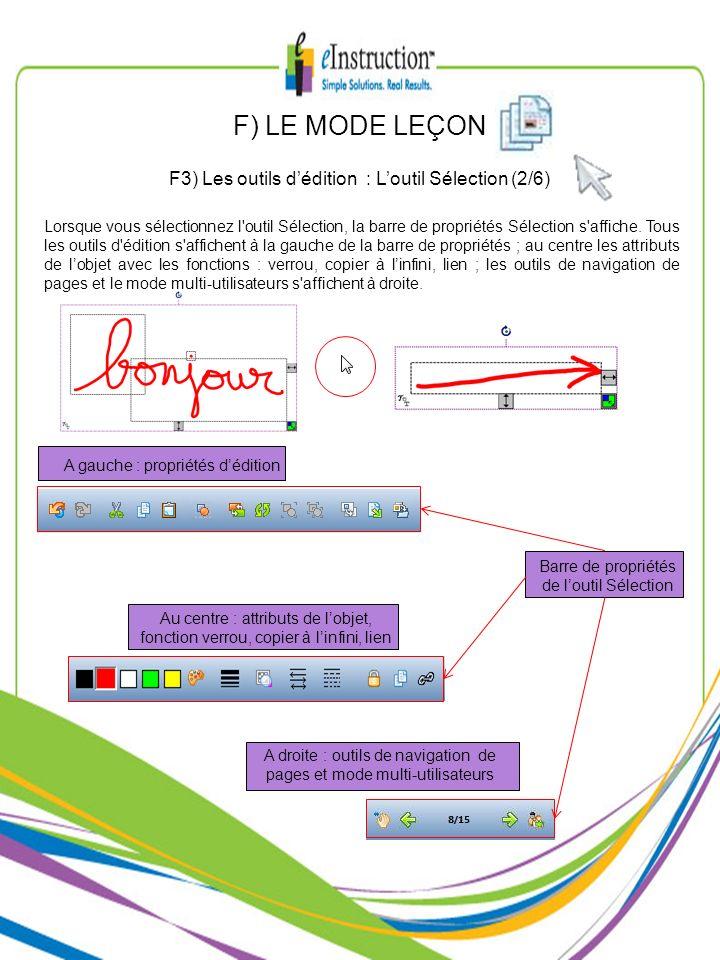 F) LE MODE LEÇON F3) Les outils d'édition : L'outil Sélection (2/6)
