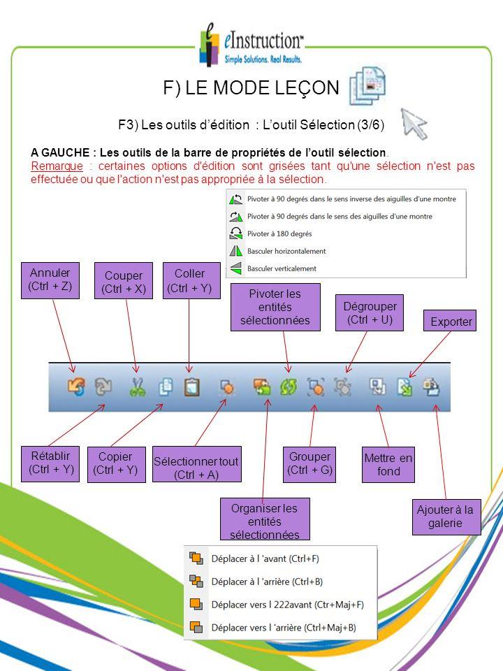 F) LE MODE LEÇON F3) Les outils d'édition : L'outil Sélection (3/6)