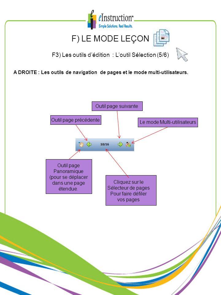 F) LE MODE LEÇON F3) Les outils d'édition : L'outil Sélection (5/6)