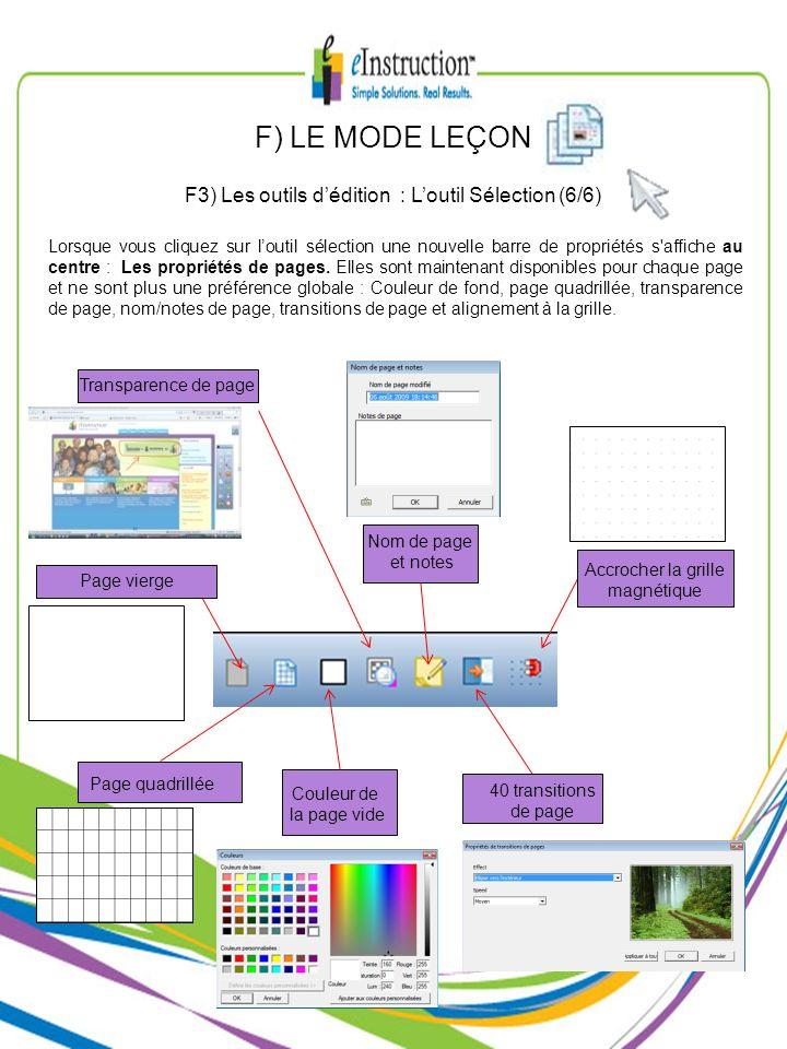 F) LE MODE LEÇON F3) Les outils d'édition : L'outil Sélection (6/6)
