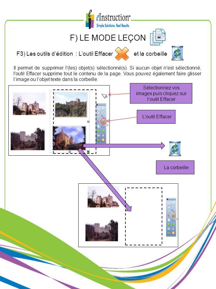 Sélectionnez vos images puis cliquez sur l'outil Effacer