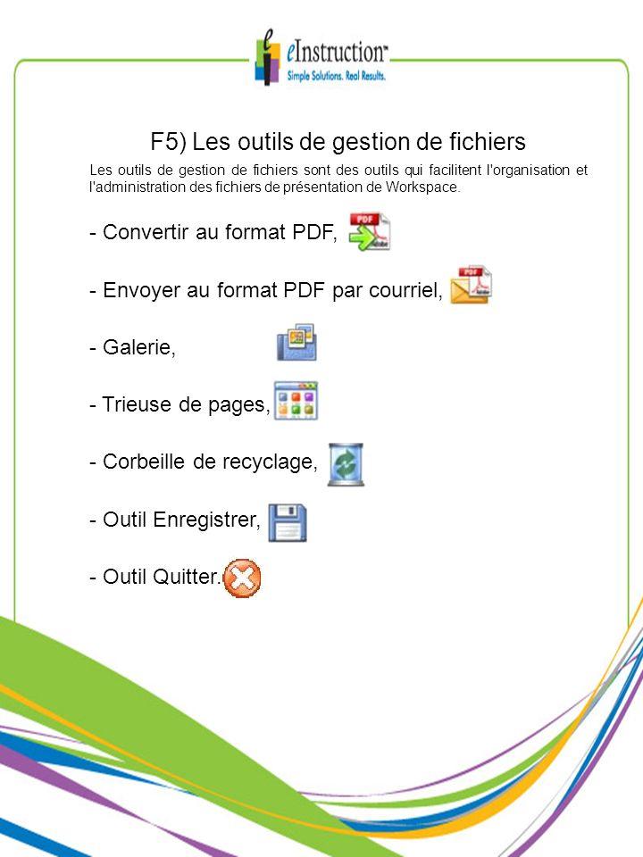 F5) Les outils de gestion de fichiers