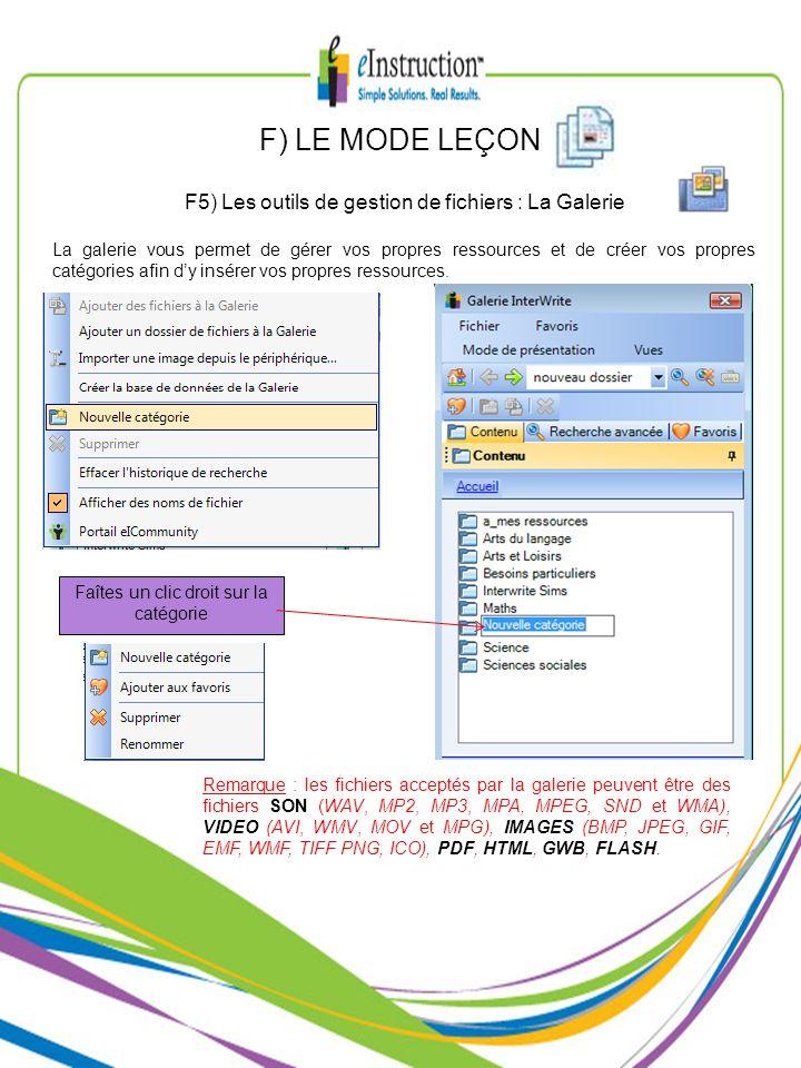 F) LE MODE LEÇON F5) Les outils de gestion de fichiers : La Galerie