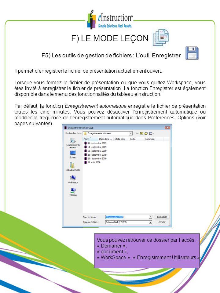 F5) Les outils de gestion de fichiers : L'outil Enregistrer