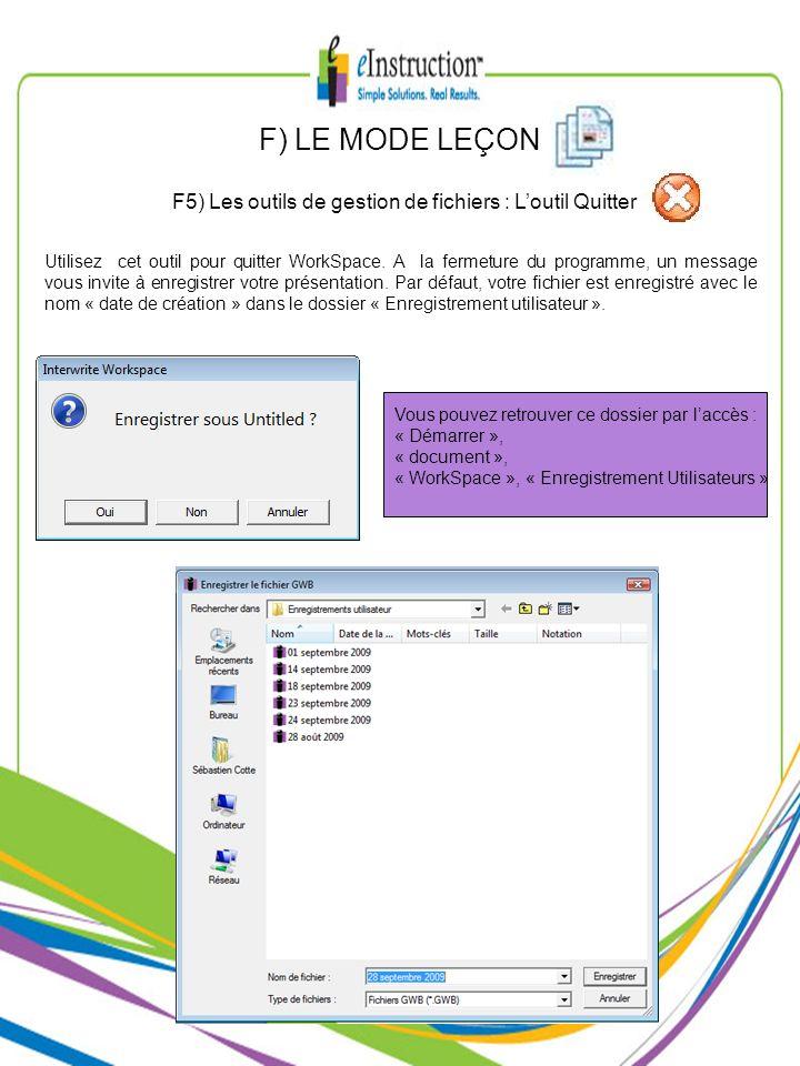 F5) Les outils de gestion de fichiers : L'outil Quitter