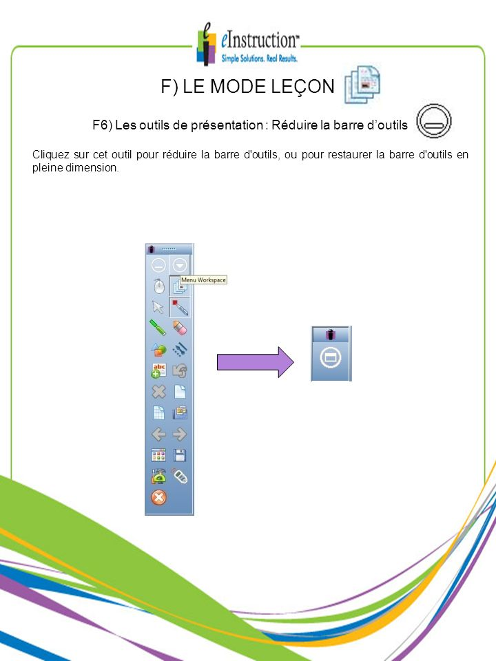 F6) Les outils de présentation : Réduire la barre d'outils