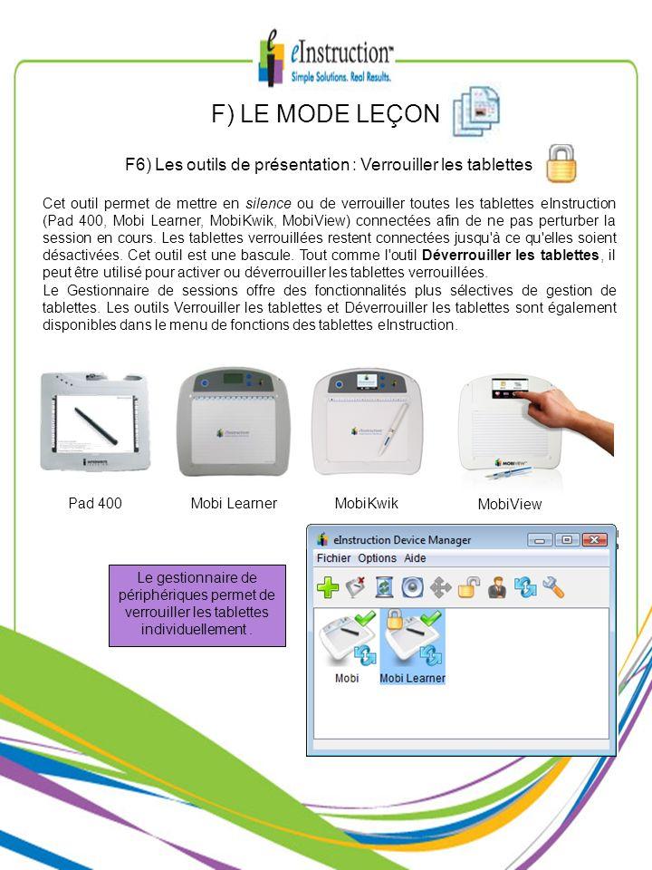 F6) Les outils de présentation : Verrouiller les tablettes