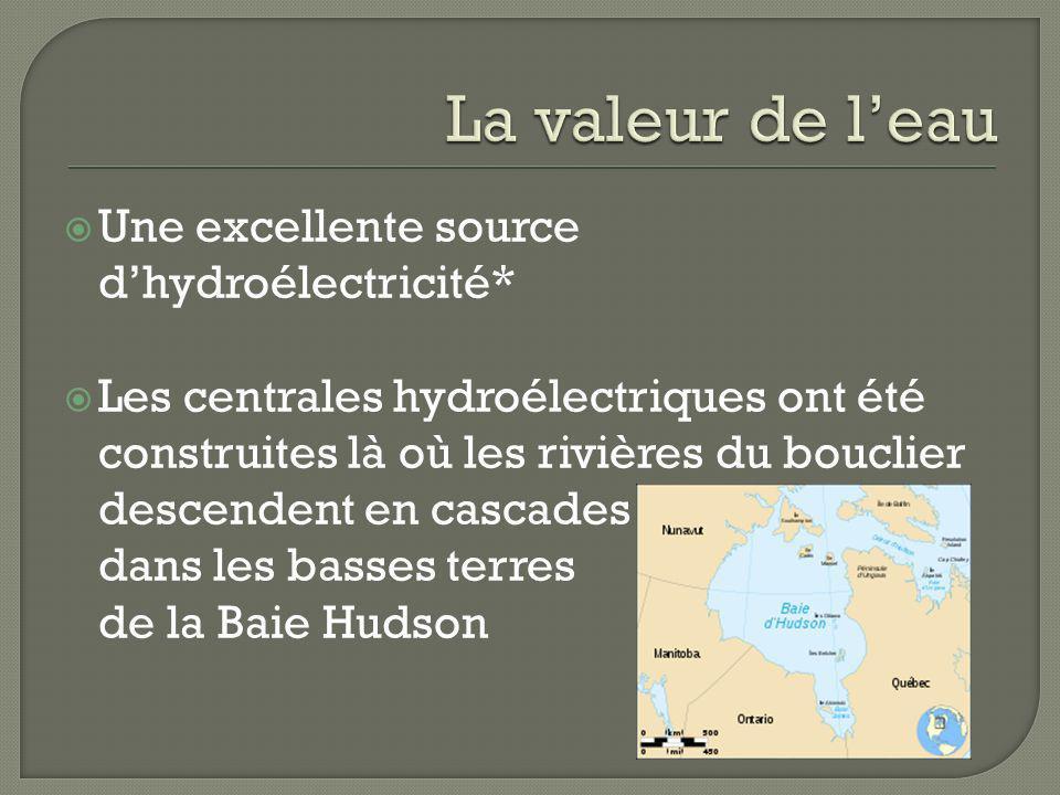 La valeur de l'eau Une excellente source d'hydroélectricité*