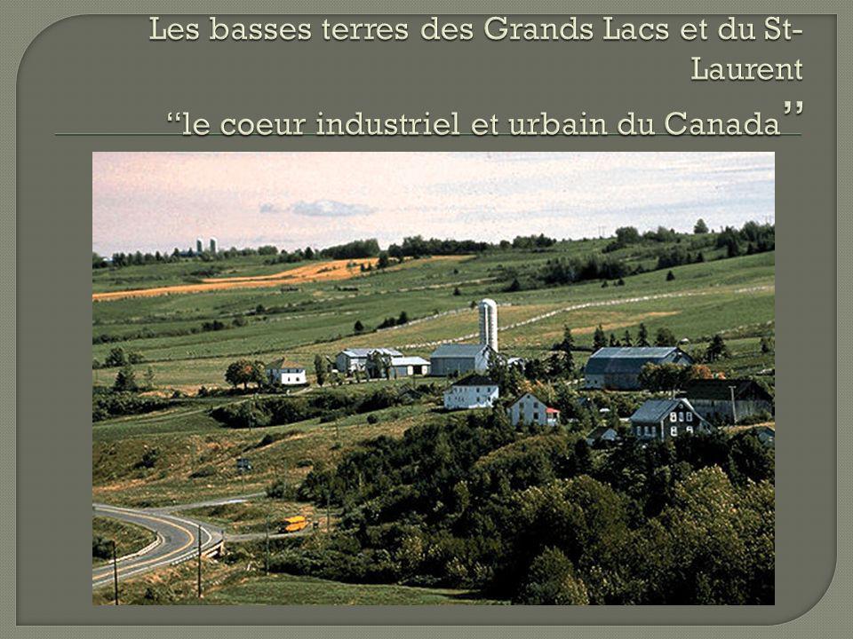 Les basses terres des Grands Lacs et du St-Laurent le coeur industriel et urbain du Canada